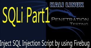 Inject SQL Injection Script by using Firebug | SQLi Part1