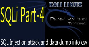 SQL Injection attack and data dump into csv file | SQLi test 4