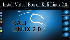 How to Install Virtual Box Kali Linux 2.0 SANA