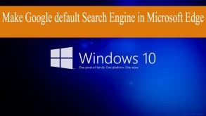 How to make Google my default search engine in Window 10