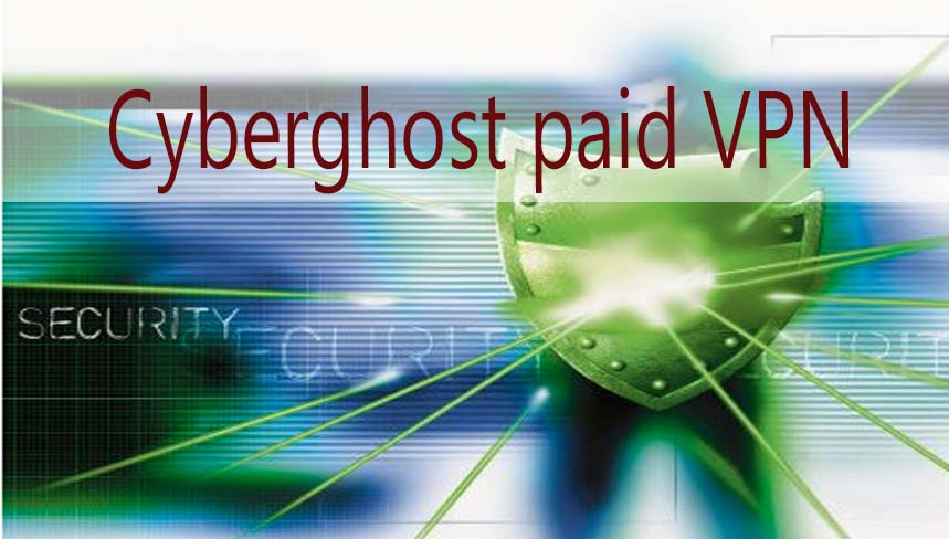 cyberghostvpn is one of best paid vpn