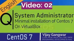 2 Minimal installation of Centos 7