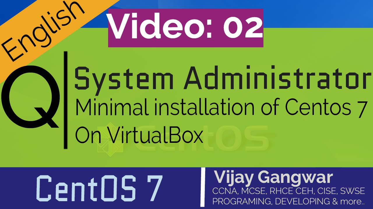 2 Minimal installation of Centos 7