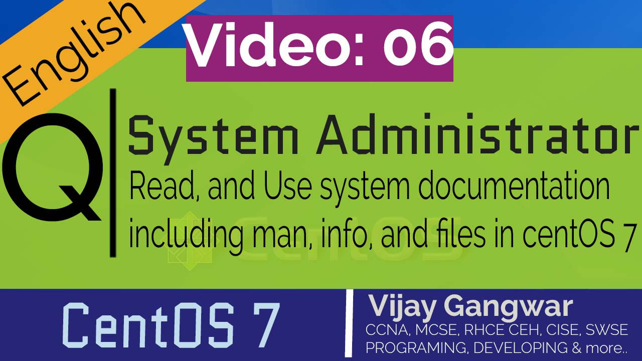 6 read, and use system documentation including man, info, and files in cent os 7