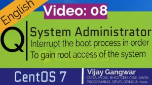 8 Interrupt the boot process in order to gain access to a system