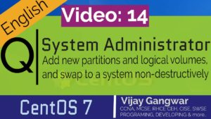 14 Add new partitions and logical volumes, and swap to a system non-destructively