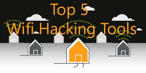 top 5 wifi hacking software