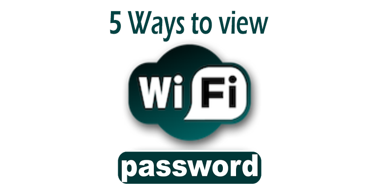 5 Ways to show my saved wifi password in Windows 10