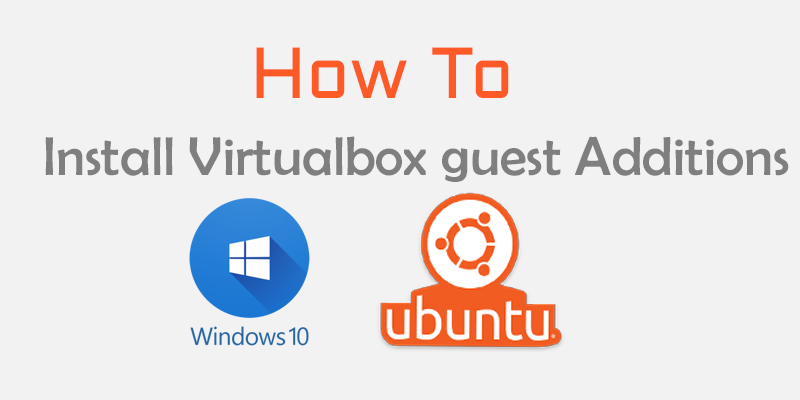 How ot install Virtualbox guest addition