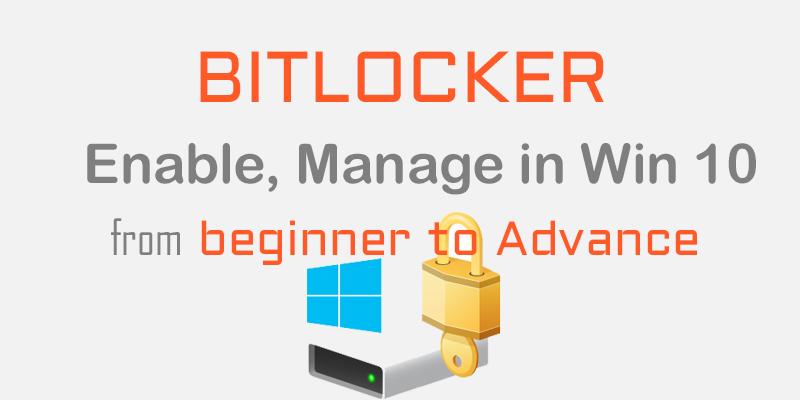 How to Enable bitlocker windows 10 encryption – Full Guide