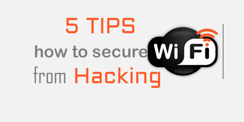 how to secure wifi from hacking
