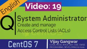 19 Create and manage Access Control Lists (ACLs)