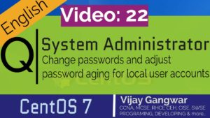 22 Change passwords and adjust password aging for local user accounts