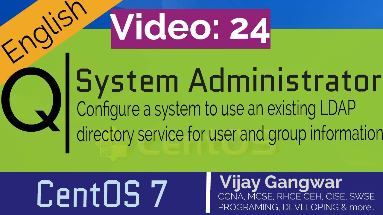 24 Configure a system to use an existing LDAP directory service for user and group information