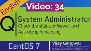 34 check the status of firewall and activate ip forwarding