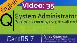 35 Zone management by using firewall-cmd