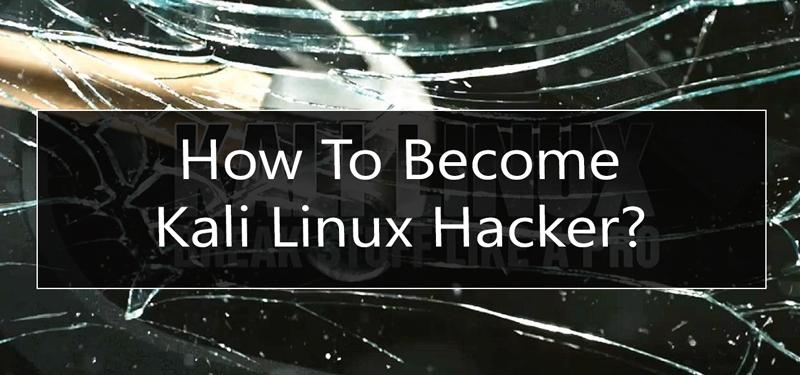 become-kali-linux-hacker