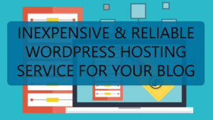 less-expensive-and-reliable-wordpress-hosting