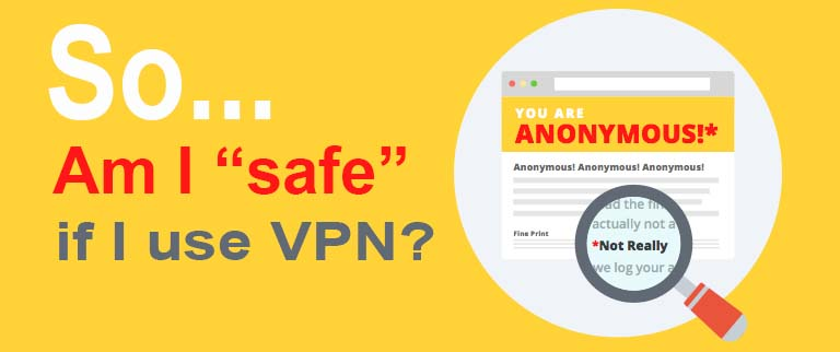Does VPN Make You Anonymous?
