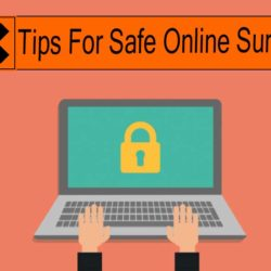 Tips For Safe Online Surfing