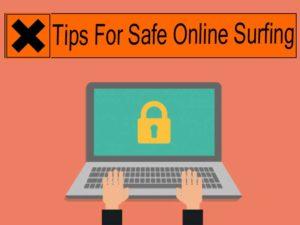 Tips For Safe Online Surfing