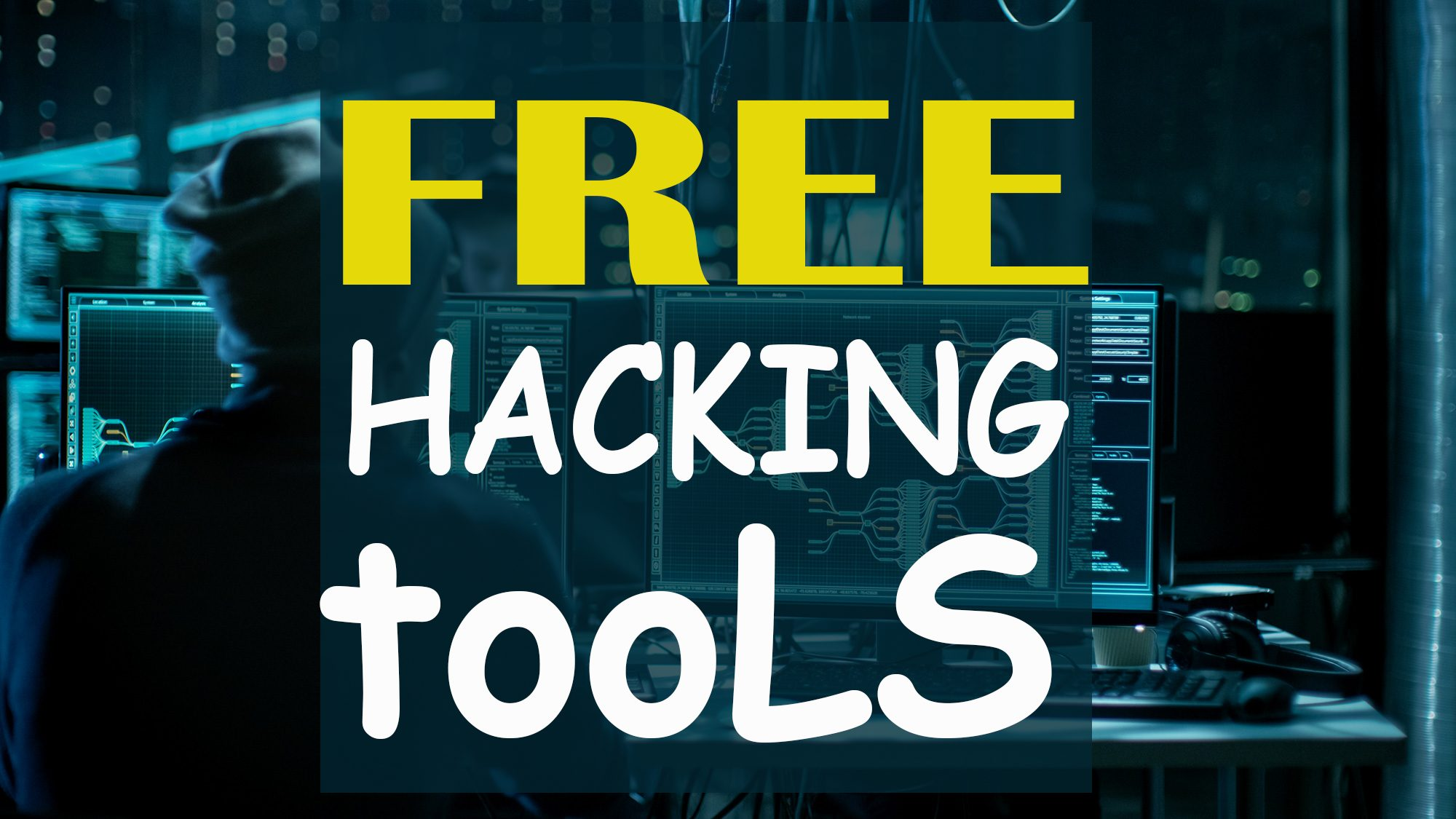 TOP Free Hacking Tools used by Black Hat Hackers