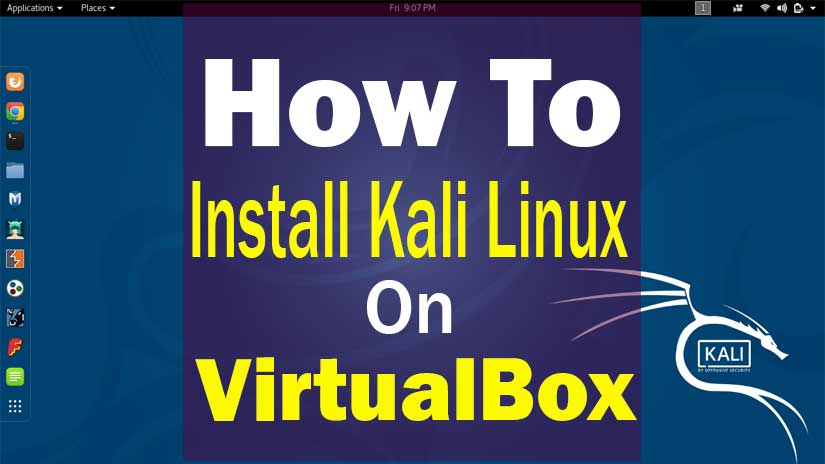 How-to-install-kali-linux-on-Vritualbox
