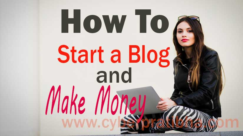 How-to-start-a-blog-and-make-money-for-begginers-guide