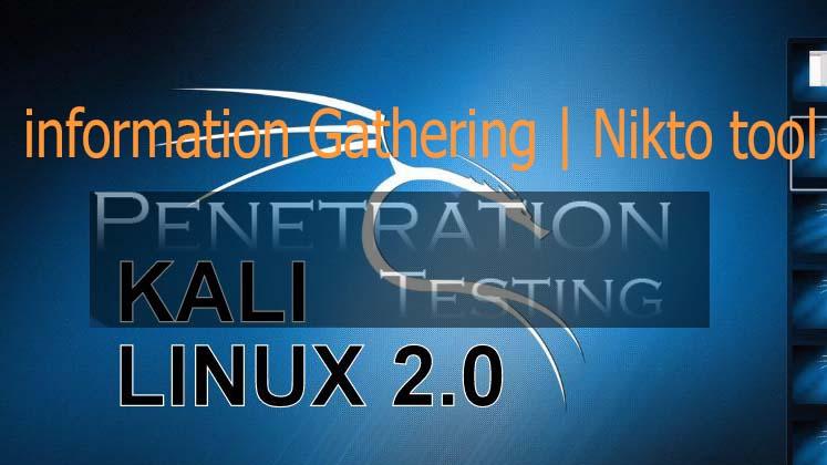 Website information Gathering through Nikto tool