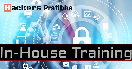 In-house training by hackers pratibha