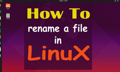 How to Rename a File in Linux with Examples [2019]