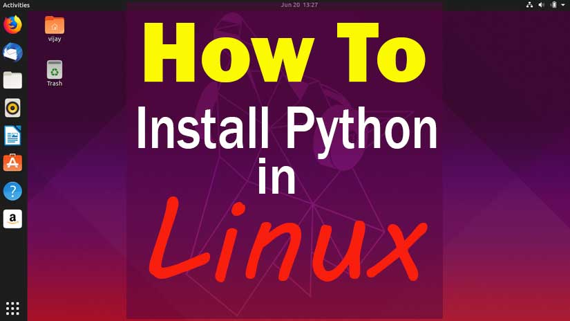 How to Install Python on Ubuntu Step by Step Guide for beginners