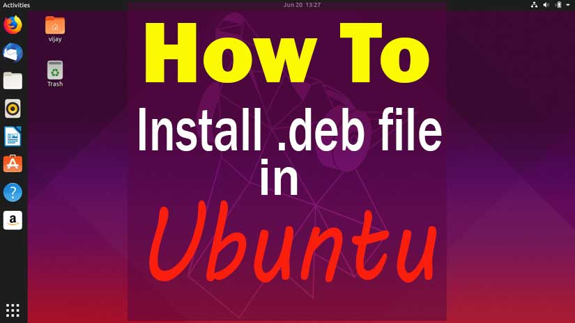 How to Install deb File in Ubuntu – 4 Ways for beginners
