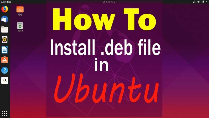 how-to-install-.deb-file-in-ubuntu-and-debian