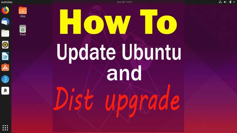 How to Ubuntu Update and Dist Upgrade | Ubuntu 19.10 released on 17 Oct 19