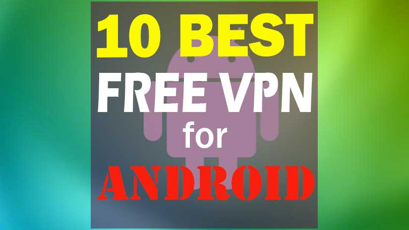 Best VPN For Android Free Download now and protect your privacy.