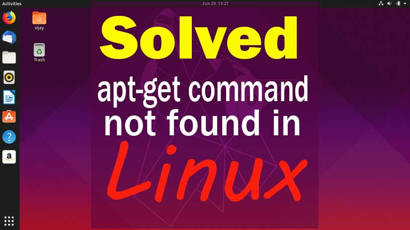 "Solved ""apt-get command not found"" the error in simple steps"