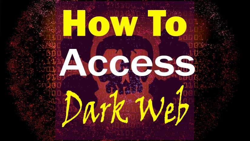 how-to-access-dark-web-safely-on-internet
