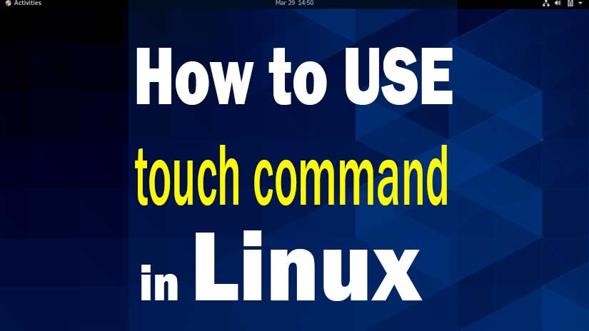 1-How-to-use-touch-command-in-Linux