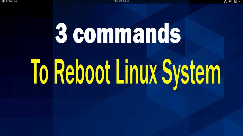 Commands-to-reboot-Linux-server-and-system