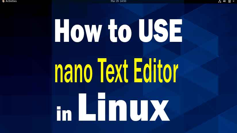 nano-text-editor-and-nano-command-in-linux-1