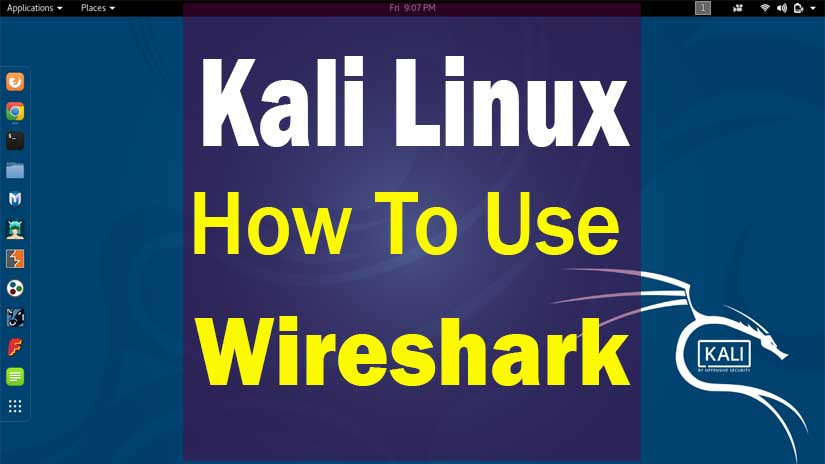 How-to-use-wireshark-in-Kali-Linux